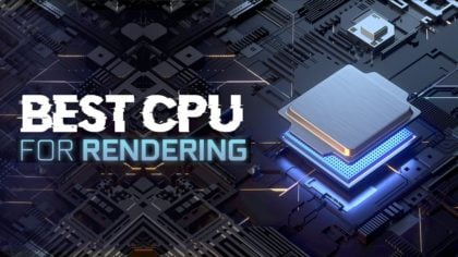 Best CPU For Rendering [2021 Guide]
