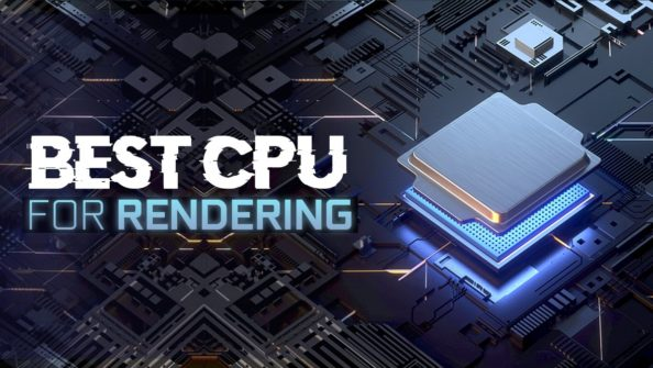 Best CPU For Rendering [2020 Guide]