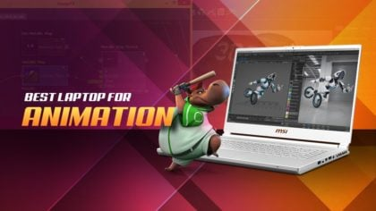 Best Laptop for Animation [2020 Guide]