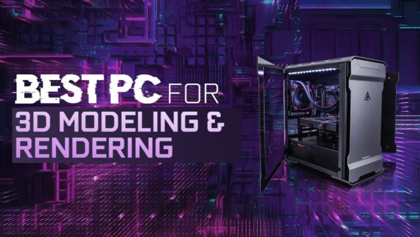 Best Workstation Computer for 3D Modeling and Rendering