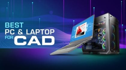 Best Workstation PC / Laptop for CAD, Autocad, Solidworks, Revit, Inventor