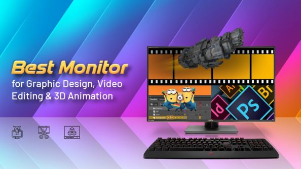 Best Monitor for Graphic Design, Video Editing & 3D Animation (Updated)
