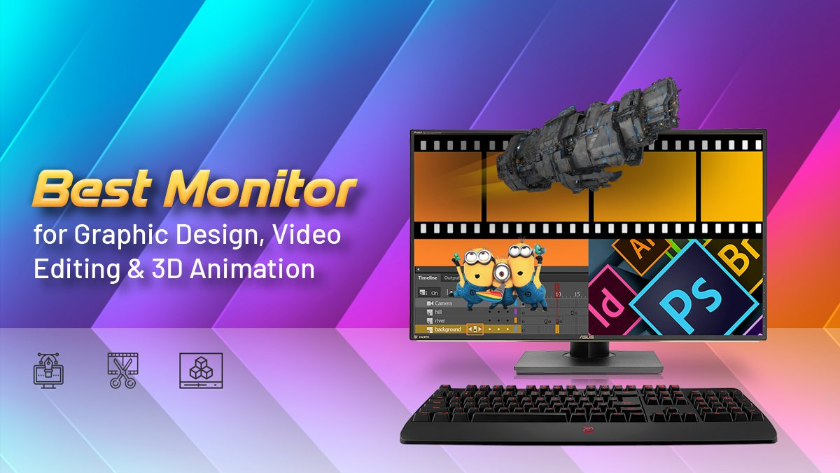 Best Monitor For Graphic Design Video Editing 3d Animation Updated