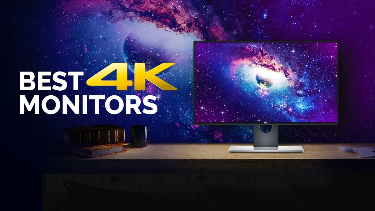 The absolute Best 4K Monitors you can buy today [2020 Guide]