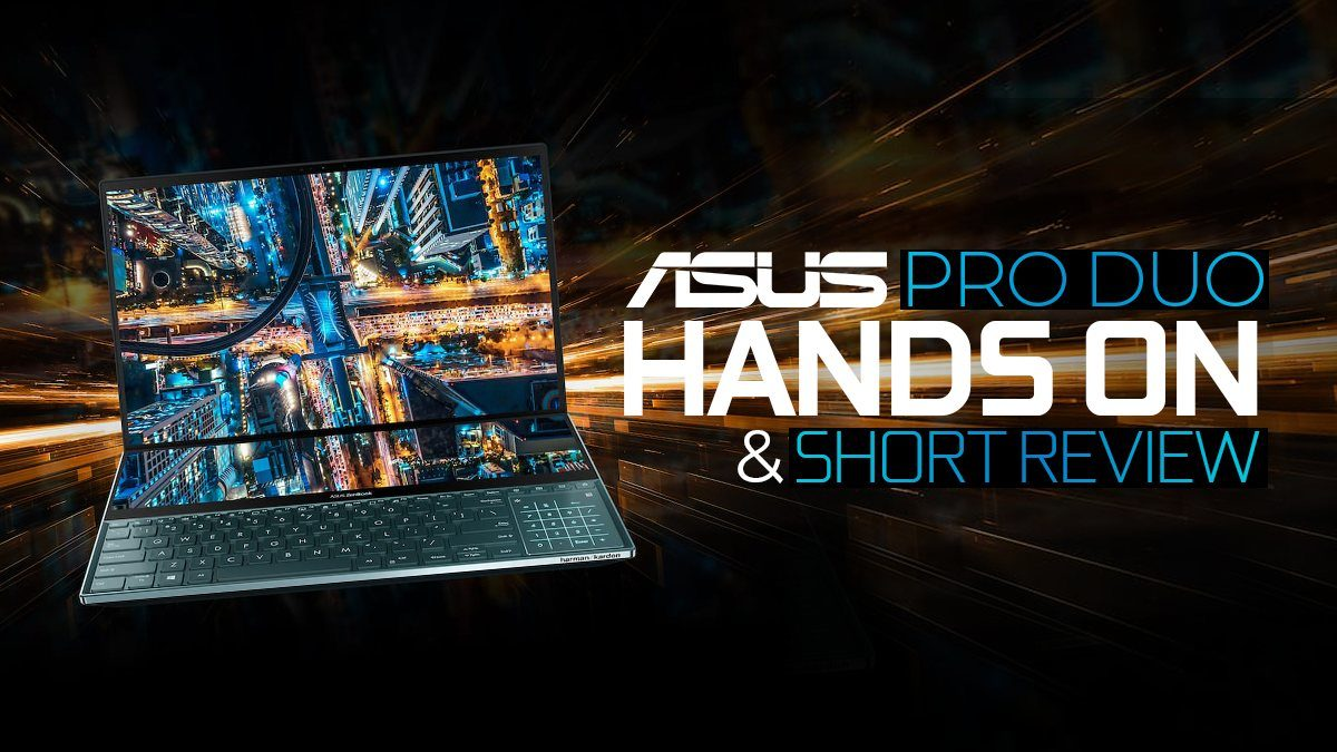 ASUS PRO DUO Hands-On & Short Review