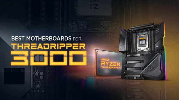 Best Motherboards for 3rd Gen AMD Threadripper CPUs 3990X, 3970X, 3960X