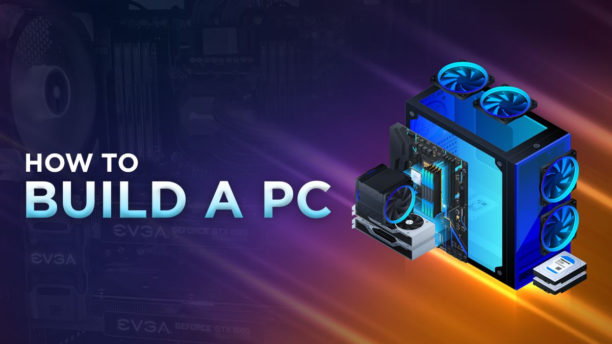 How to build a PC -Step by Step