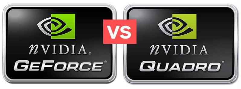 Nvidia GeForce vs Quadro