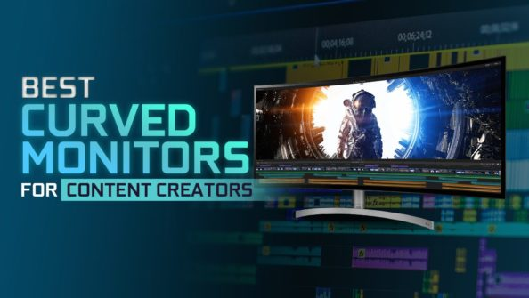Best Curved Monitors For Content Creators