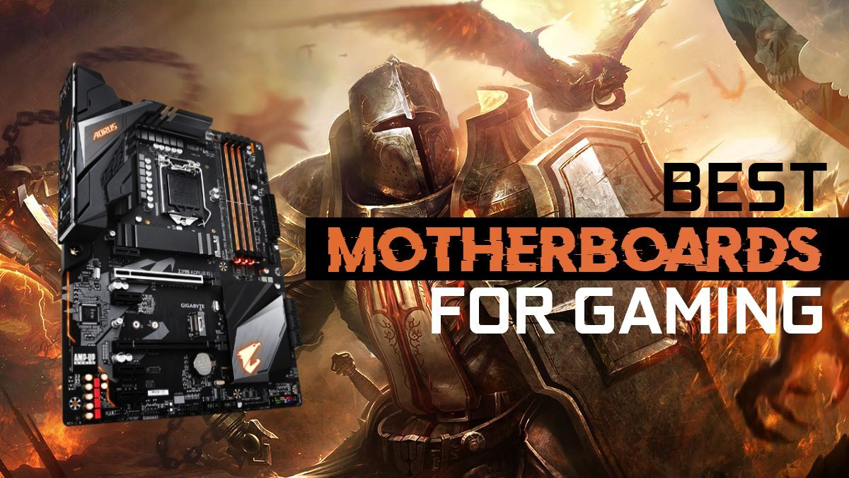 Best Motherboards for Gaming [2020 Guide]