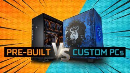 Pre-Built vs Custom PCs (Assemble yourself or Plug & Play)?