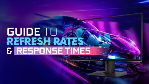 The 2021 Monitor Guide to Refresh Rates and Response Times