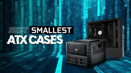 Best Smallest ATX Cases for Compact PC Builds in 2021