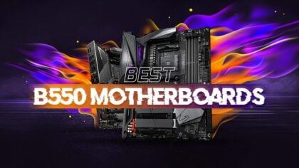Best B550 Motherboards for AMD Ryzen CPUs [2020 Guide]