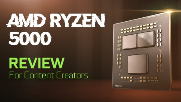 AMD Ryzen 5000 Series Review for Content Creators – Goodbye Competition