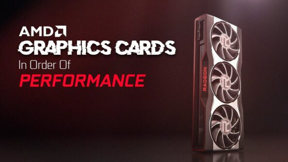 AMD Graphics Cards List in Order of Performance