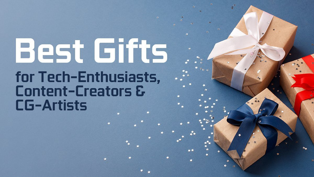 Best Gifts for Tech-Enthusiasts, Content-Creators & CG-Artists