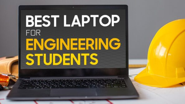 Best Laptops for Engineering Students (2021 Guide)