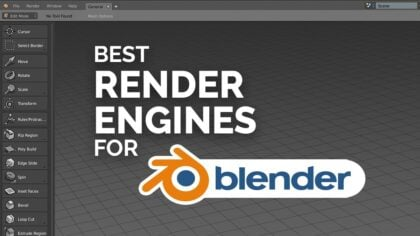 Best Renderers (Render Engines) for Blender in 2021