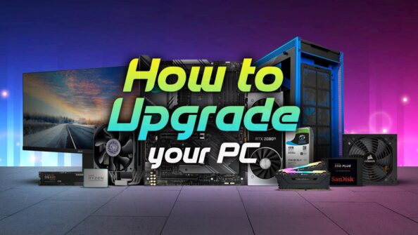 How to upgrade your PC (Beginner's Guide)