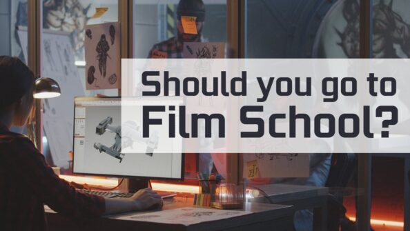Should you go to Film School or teach yourself? I did both.