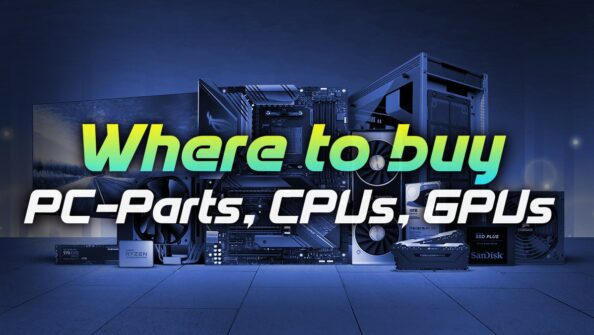 Where to buy PC-Parts, CPUs & Graphics Cards in your Country