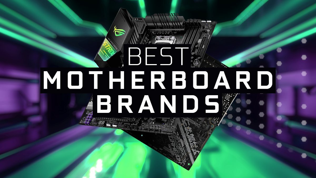 The Best Motherboard Brands (And what to beware of)