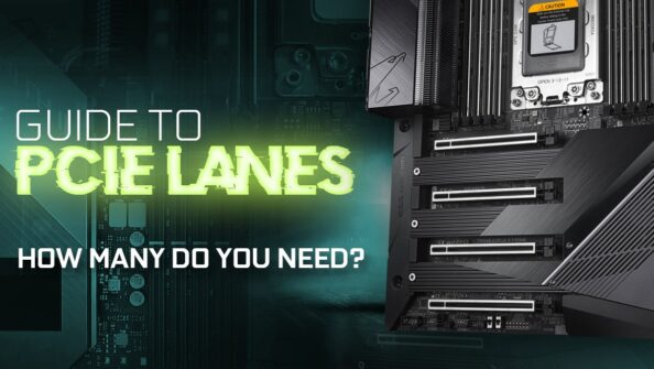 Guide to PCIe Lanes: How many do you need for your workload?