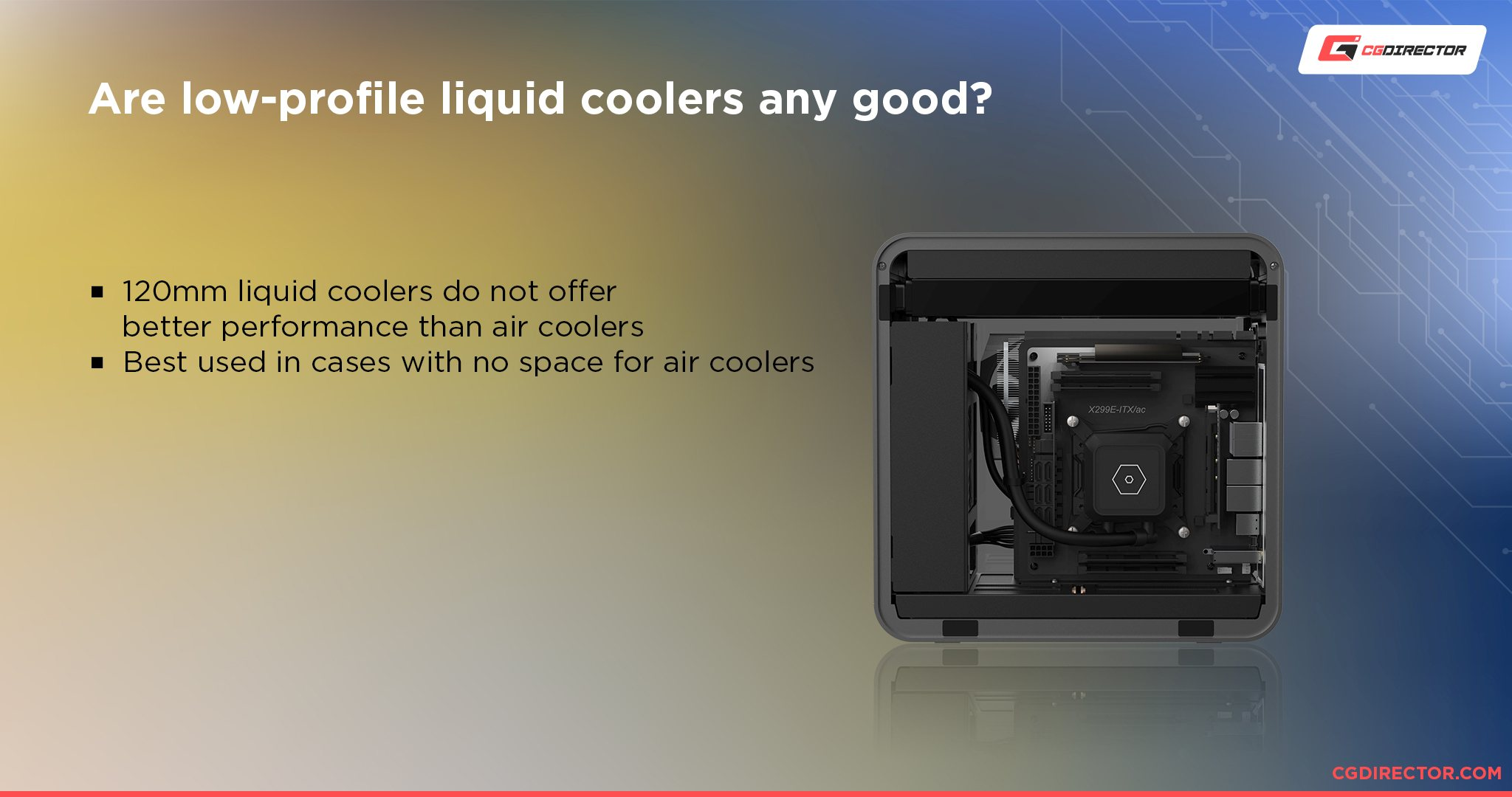 Are low-profile liquid coolers any good