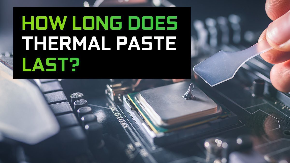 How long does Thermal Paste last? (Applied and Stored)