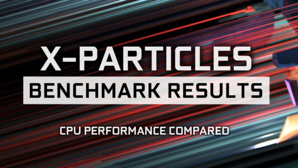 Insydium X-Particles Benchmark Results & CPU Performance compared