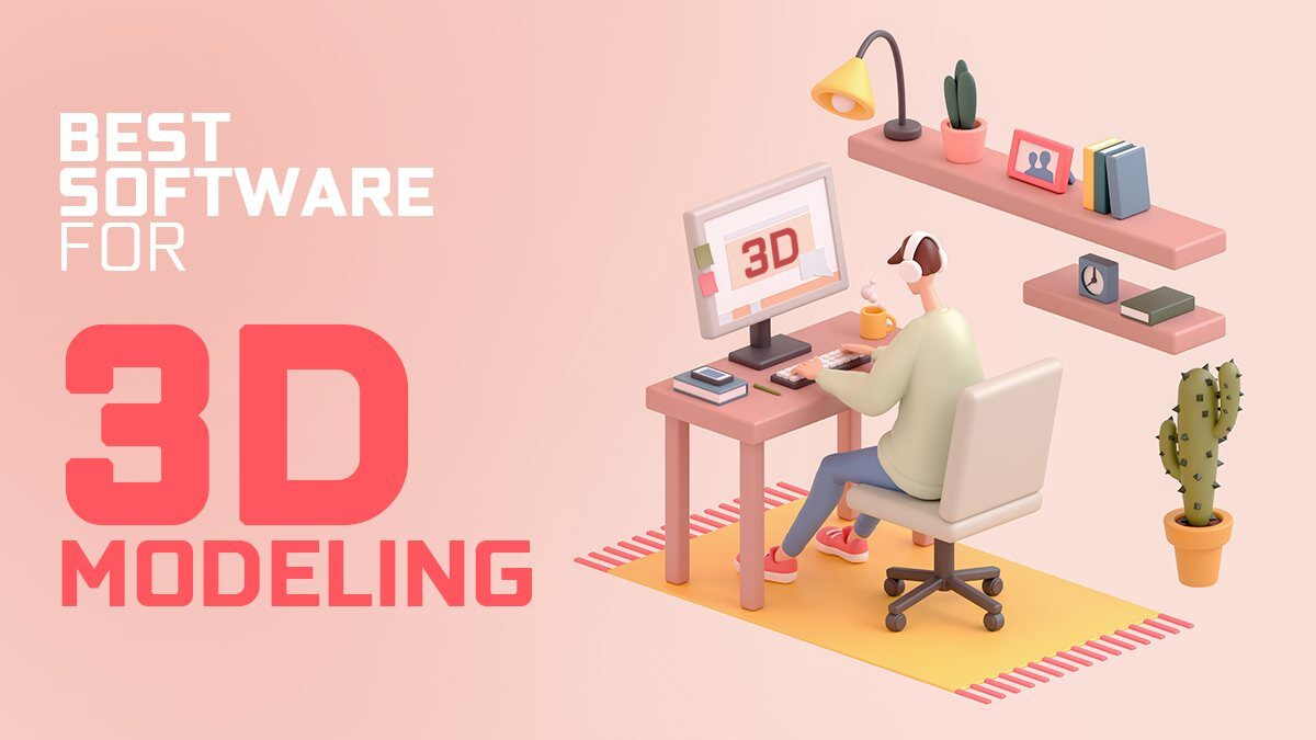 Best 3D Modeling Software (Free & Paid) – A Senior 3D-Artist's View