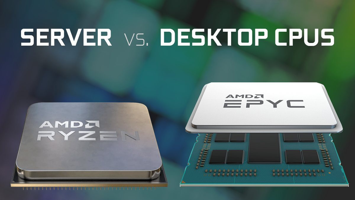 Server vs. Desktop CPUs: What are the differences?