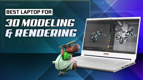Best Laptops for 3D Modeling and Rendering [Updated Guide]