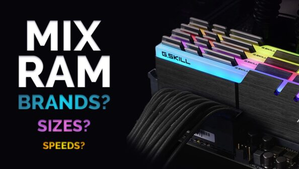 Can You Use Two Different Brands of RAM (Mix Memory Modules)?