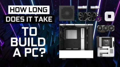 How Long Does it Take to Build a PC? A Beginner's Guide.