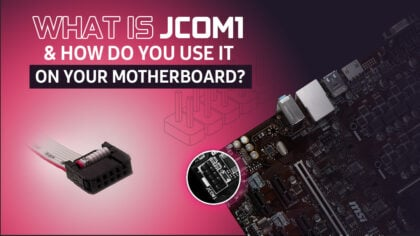 What Is JCOM1 And How Do You Use It On Your Motherboard?