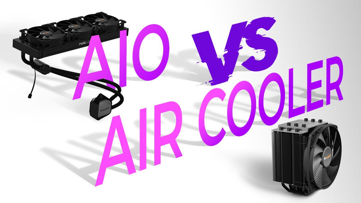 Air vs AIO CPU Coolers: Which One Should You Choose?