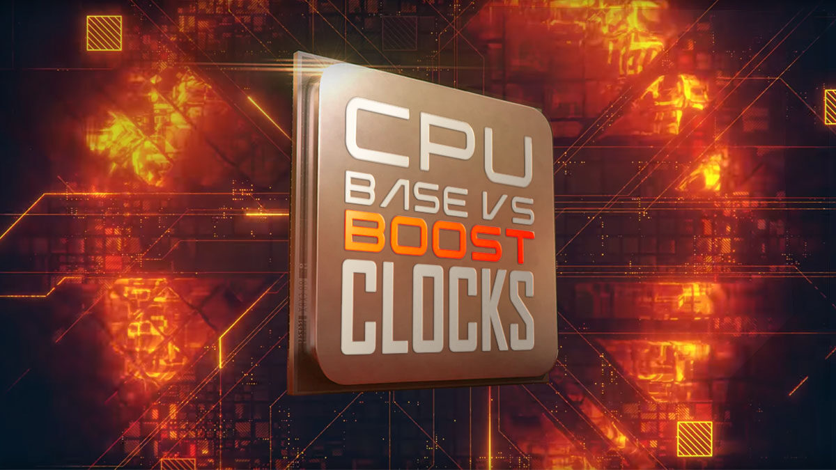 CPU Base Clocks vs Boost Clocks – What are they and what are the differences?