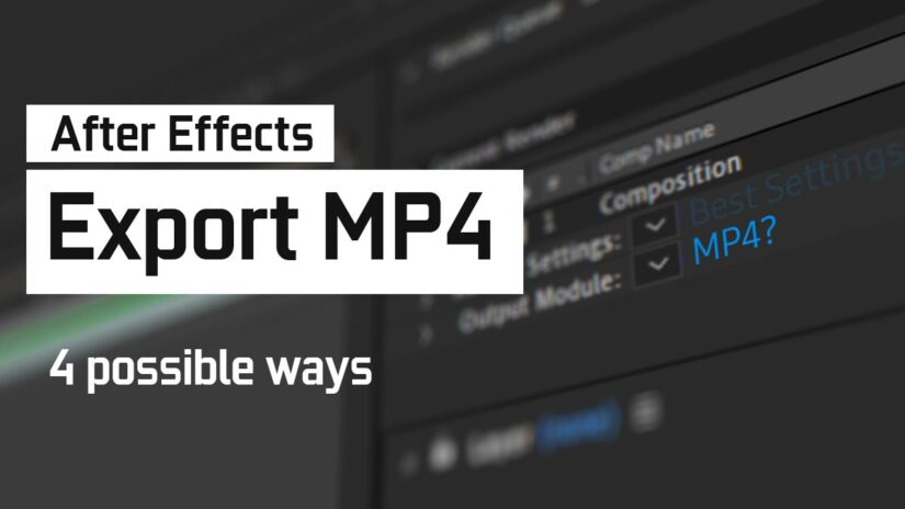How to Export an MP4 from After Effects (4 possible Ways)