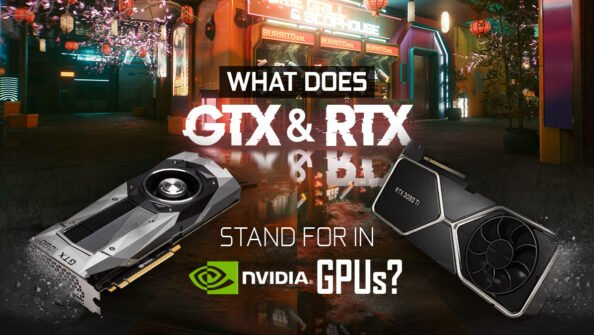 What Does RTX & GTX Stand for in Nvidia GPUs?